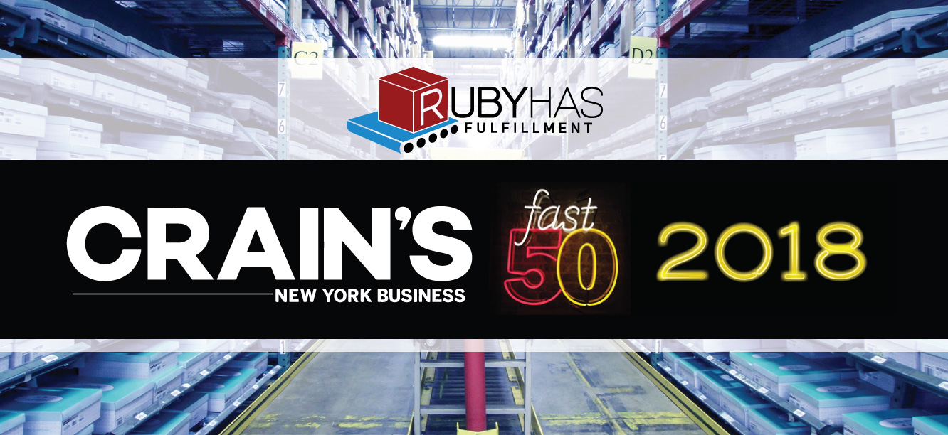 Ruby Has Fulfillment Featured In Crain S Fast 50 Ruby Has