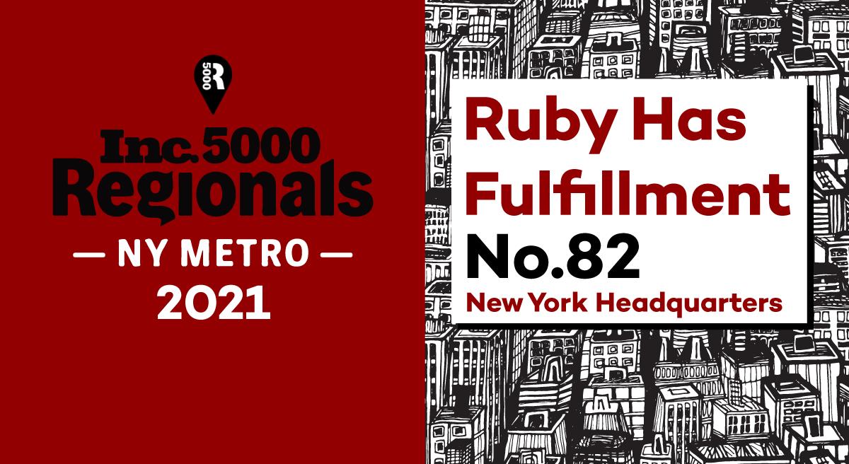 Ruby Has Fulfillment Inc5000 Regionals