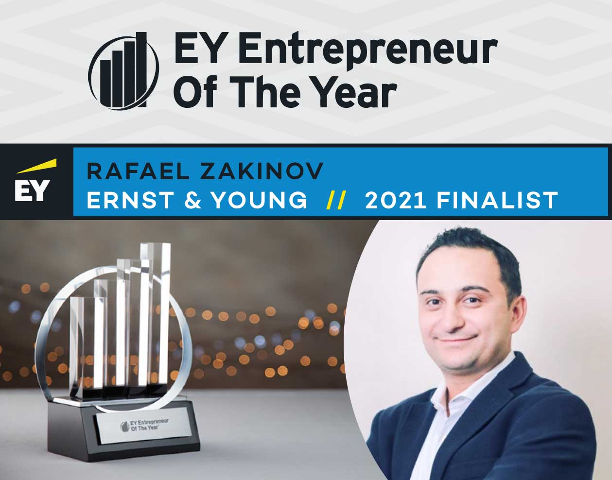 Founder and CEO Rafael Zakinov Named to Ernst & Young 2021 Entrepreneur of the Year List